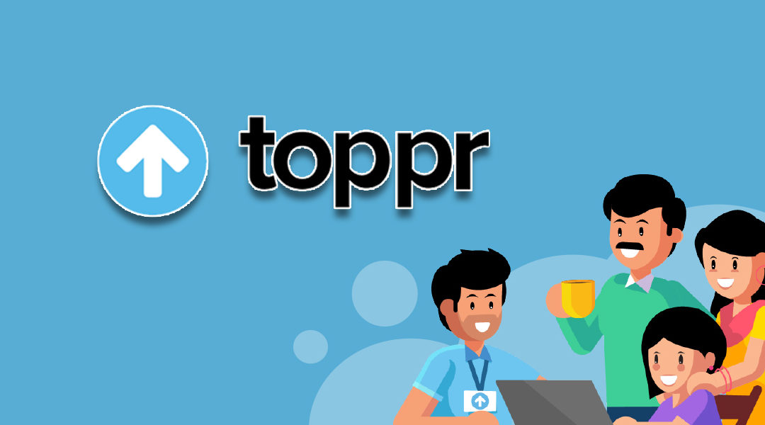 TOPPR CASE STUDY, FUNDING, BUSINESS MODEL, REVENUE MODEL, INVESTORS, COMPETITOR